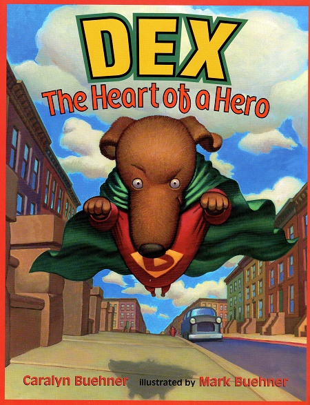 Dex, the Heart of a Hero